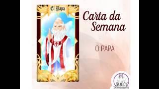 Carta da Semana: O Papa (17/12 /2017 a 23/12/2017)