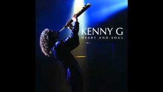 Kenny G ~ No Place Like Home Feat Kenny 'Babyface' Edmunds ~ Heart and Soul [06]