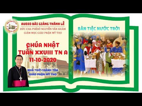 Đức Cha Phêrô suy niệm CN XXVIII TN A: BÀN TIỆC NƯỚC TRỜI