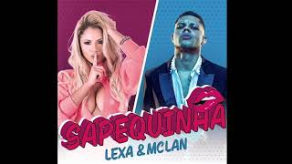 Lexa & MC Lan   Sapequinha (Audio Oficial)