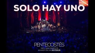SOLO HAY UNO | VIDEO OFICIAL | PENTECOSTÉS | MIEL SAN MARCOS