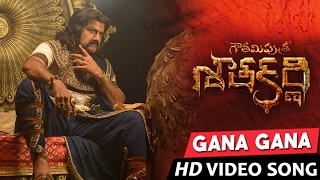 Gana Gana Gana Song Lyrics from Gautamiputra Satakarni - balakrishna
