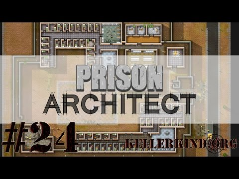 Prison Architect [HD] #024 – Der Neustart ★ Let's Play Prison Architect