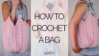 Crochet Bag With Handles | Part 1