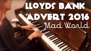 Lloyds Bank Advert 2016 Mad World Piano Cover | PianoEmma