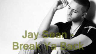 Jay Sean - Break Ya Back [Final]