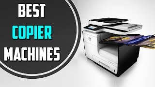 5 Best Copier Machines For Small Business | September 2019 | Best Product