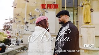 Moe Phoenix   Aicha (Official Video)