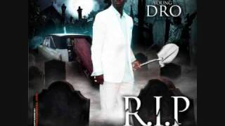 young dro-smoke great-R.I.P. (I Killed That Shit)