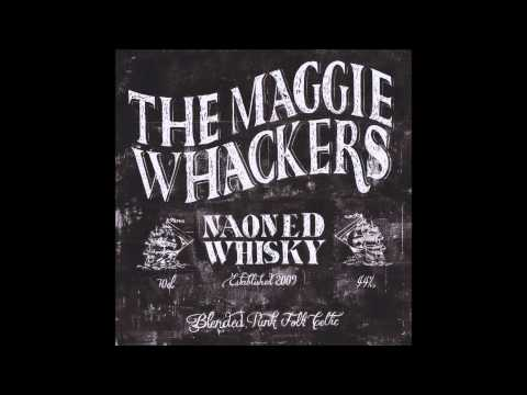The Maggie Whackers - Sans Regrets Sans Remords