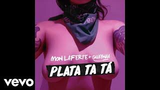 Mon Laferte, Guaynaa   Plata Ta Tá (Audio)