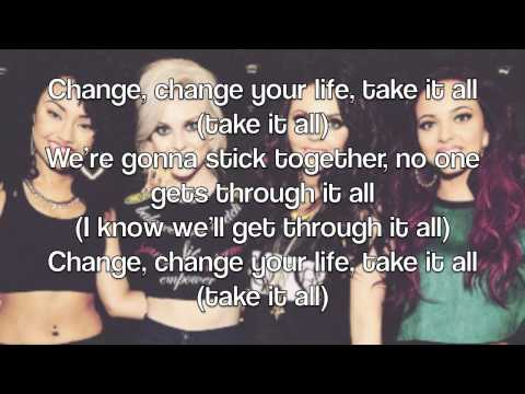 Change Your Life Little Mix Quotes Change Your Life Little Mix