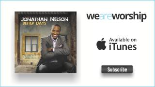 Jonathan Nelson - Better Days