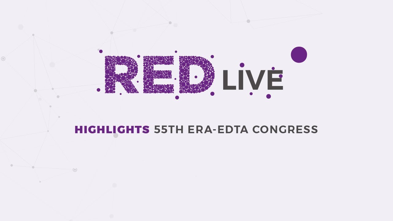 Highlights 55TH ERA-EDTA Congress