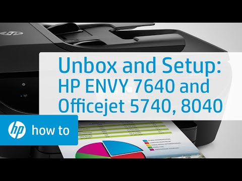 Setting Up and Installing the HP ENVY 7640 and Officejet 5740, 8040 Printers
