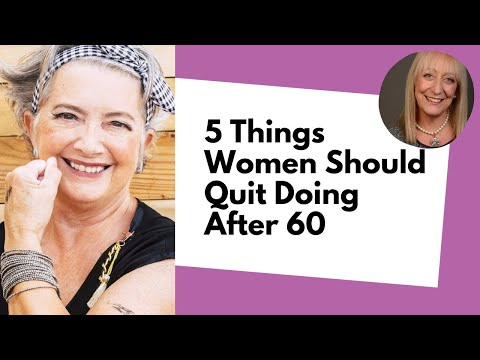 5 Things Women Should Quit Doing After 60... How Many Are YOU Guilty of? :)