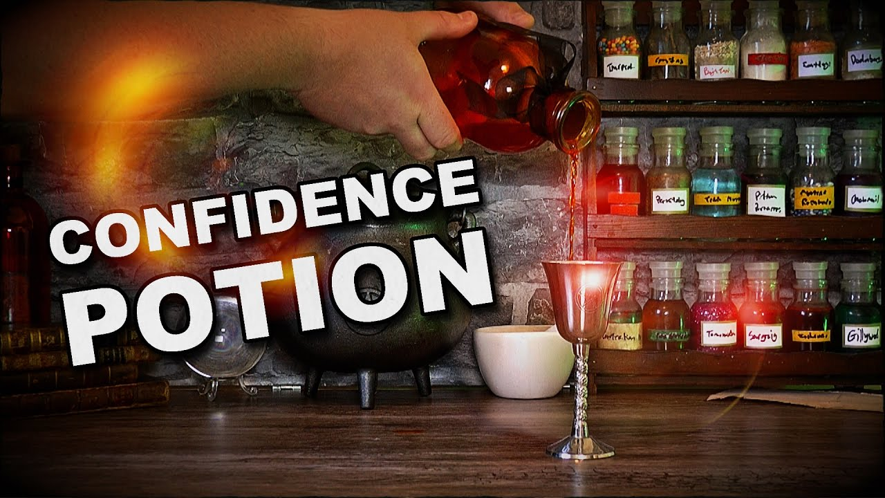 How To Make A Confidence Potion