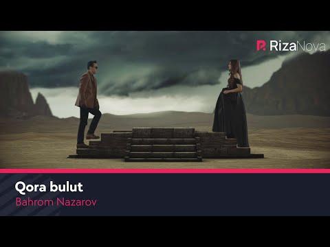 Bahrom Nazarov - Qora bulut | Бахром Назаров - Кора булут