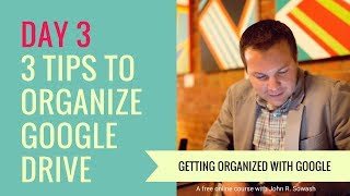 Tips For Organizing Google Drive