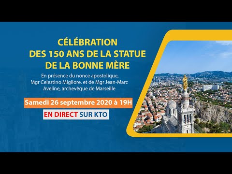 Célébration des 150 ans de la statue de la basilique Notre-Dame-de-la-Garde à Marseille