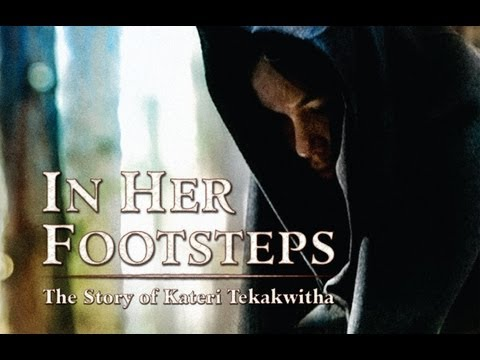 In Her Footsteps: The Story of Saint Kateri Tekakwitha DVD movie- trailer