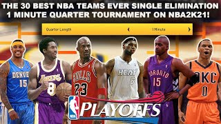 Placing The Best Teams In NBA History Into A 1 Minute Quarter PLAYOFF Tournament Simulation! NBA2K21