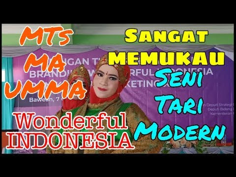 "Sangat Memukau..!!! Seni Tari Modern ""MTs-MA UMMA Sangkapura Bawean"" Wonderful INDONESIA 2019"