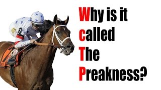 Why is it called The Preakness?