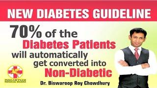New Diabetes Guideline 70% Diabetes Patient Will Autonalically Non Diabetes - DIABETES