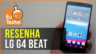 LG G4 Beat H736P Smartphone - Vídeo Resenha EuTestei Brasil