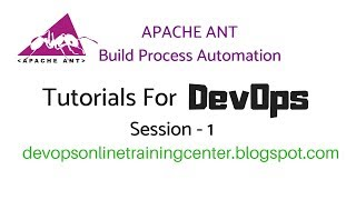 Apache ANT Tutorials for Beginners | ANT Build Process Automation 1