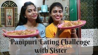 Puchka / Panipuri Challenge With My Sister || Spicy Golgappa Eating Challenge