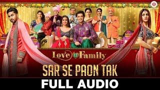 Sar Se Paon Tak - Full Audio | Love U Family | Salman Yusuff Khan, Aksha Pardasany & Kashyap