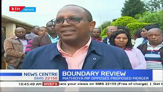 Mathioya MP opposes proposed merger of the constituencies as residents celebrate CDF developments