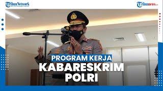 Ini Program Kerja Komjen Agus Andrianto Setelah Dilantik Sebagai Kabareskrim Polri
