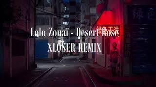 Lolo Zouaï   Desert Rose (2x2 REMIX)