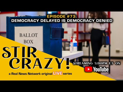 Democracy Delayed Is Democracy Denied