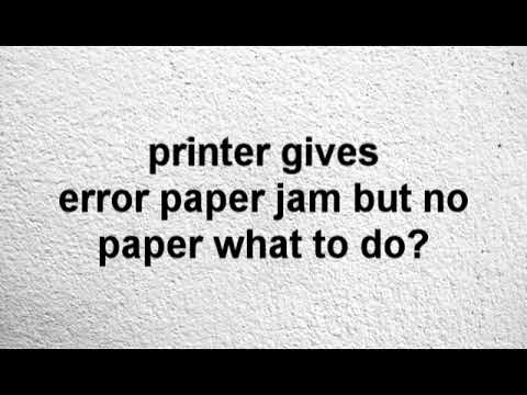Download What To Do If Printer Says Paper Jam But There Is