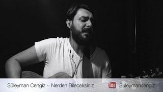 Nerden Bileceksiniz ~ Süleyman Cengiz (Ahmet Kaya Şarkıları)