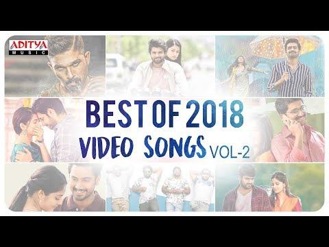 Download Best of 2018 Video Songs Vol-2     Telugu Back to Back 2018 Video Songs HD Video