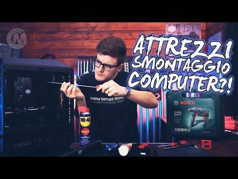 Attrezzi Smontaggio/Modding PC?! - CARICAMENTE ITA 4K