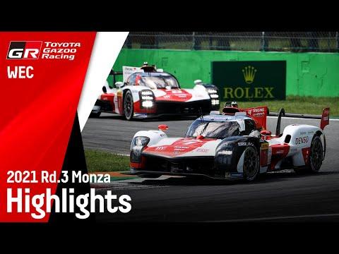 WEC 第3戦 モンツァ6時間レース 2021 ToyotaGazooRacingチームのハイライト動画