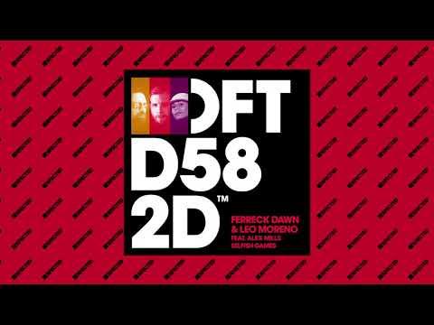 Ferreck Dawn & Leo Moreno featuring Alex Mills - Selfish Games