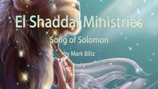2 of 8 - Song of Solomon by Mark Biltz - www.elshaddaiministries.us
