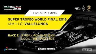 Lamborghini Super Trofeo World Final 2018 - Race 2 (Am + Lc)
