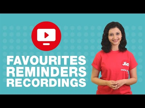 How to mark favourites, set reminders and recordings on JioTV?
