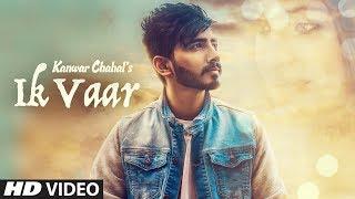 Ik Vaar  Kanwar Chahal