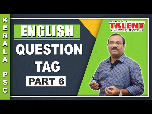 Kerala PSC English Grammar Class - Question Tag | University Assistant Part - 6
