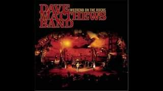 Dave Matthews Band - #41 (weekend on the rocks live Album)