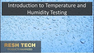 Introduction to Temperature and Humidity Testing